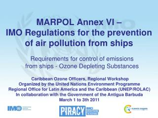 MARPOL Annex VI    IMO Regulations for the prevention of air pollution from ships