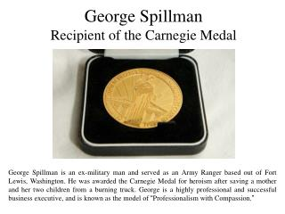 George Spillman Recipient of the Carnegie Medal