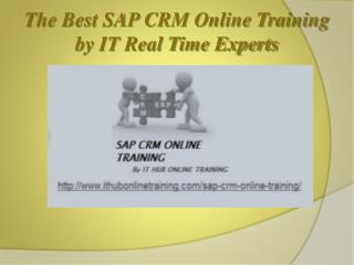 SAP CRM Online Training By Real Time IT Industrial  Experts.