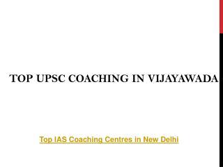 Top upsc coaching in vijayawada