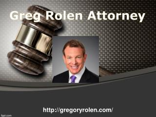 Greg Rolen Attorney | Videos & Images