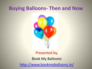 Buying Balloons- Then and Now.