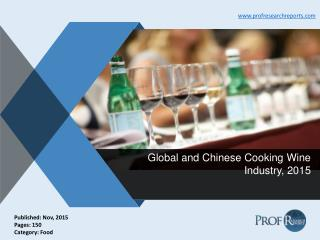 Global and Chinese Cooking Wine Market Analysis, Trends 2015
