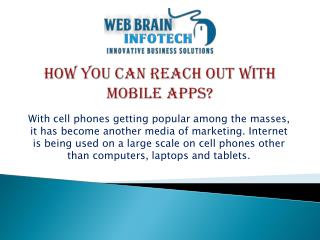 How You Can Reach Out with Mobile Apps?