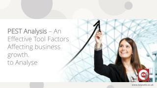 PEST Analysis � An Effective Tool for Business Analysis