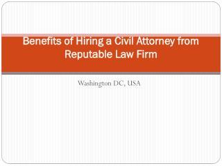 Benefits of Hiring a Civil Attorney