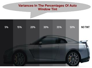 Variances In The Percentages Of Auto Window Tint