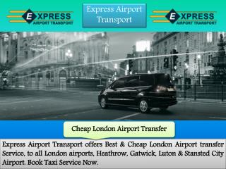 Luxury Airport Transfers Services in London