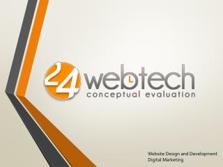 24Webtech -  Website Design and Development