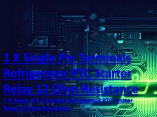 1 X Single Pin Terminals Refrigerator PTC Starter Relay 12 Ohm Resistance