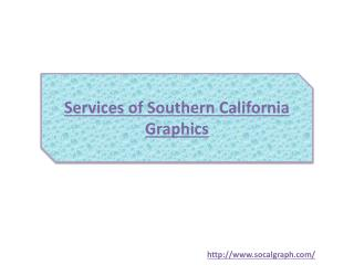 Services of Southern California Graphics
