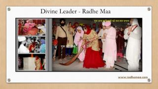 Divine Leader - Radhe Maa