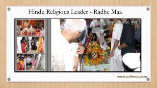 Hindu Religious Leader - Radhe Maa