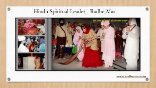 Hindu Spiritual Leader - Radhe Maa
