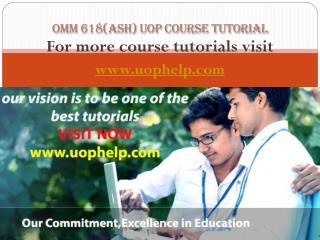 OMM 618(ASH) Academic Coach uophelp