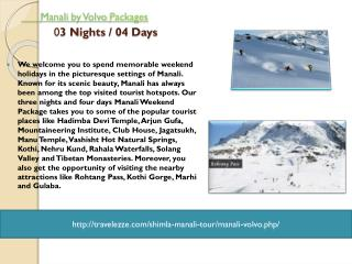 Manali by Volvo Packages 03 Nights / 04 Days
