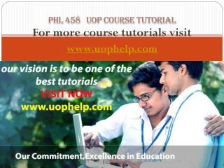 PHL 458 Academic Coach uophelp