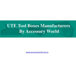 UTE Tool Boxes Manufacturers