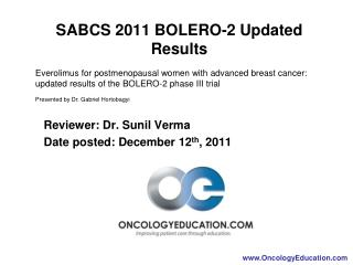 Reviewer: Dr. Sunil Verma Date posted: December 12th, 2011