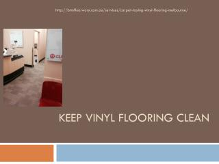 Keep Vinyl Flooring Clean