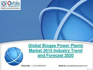 Global Biogas Power Plants Market, Biogas Power Plants  market, Global Biogas Power Plants Industry 2015, Global Biogas