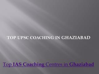 Top upsc coaching in ghaziabad