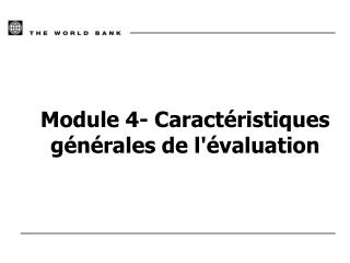 Module 4- Caract ristiques g n rales de l valuation