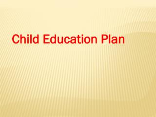 Start Thinking About Your Child Education Planning