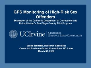 GPS Monitoring of High-Risk Sex Offenders Evaluation of the California Department of Corrections and Rehabilitation s Sa