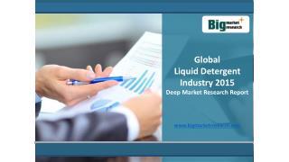 Global Liquid Detergent Industry Overview