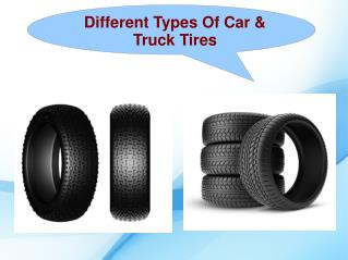 Different Types Of Car & Truck Tires