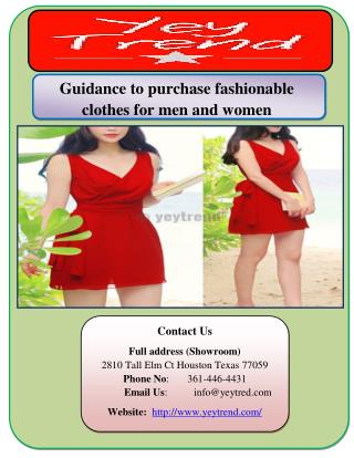 Guidance to purchase fashionable clothes for men and women
