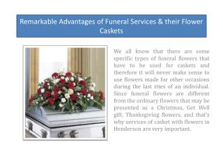 Remarkable Advantages of Funeral Services & their Flower Caskets