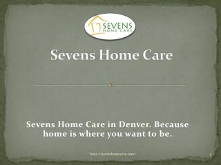Home care services denver, CO