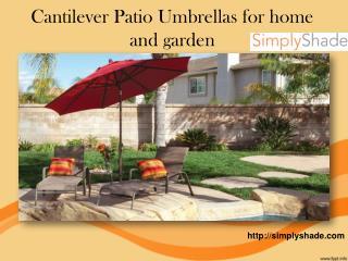 Cantilever Patio Umbrellas for home and garden