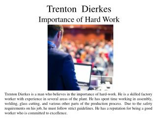 Trenton Dierkes Importance of Hard Work