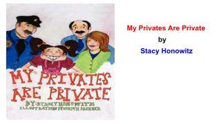 My Privates are Private