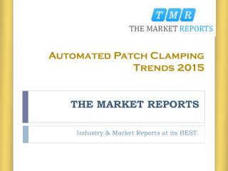 Automated Patch Clamping Market Trends and Application