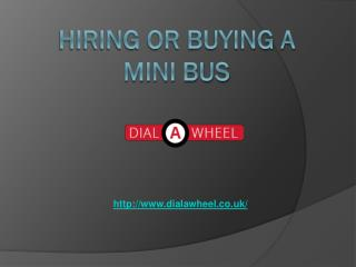 Hiring Or Buying A Mini Bus