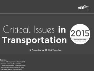 Critical issues in transportation in 2015