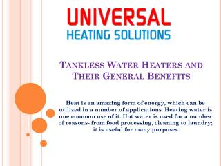 Tankless Water Heaters and Their General Benefits