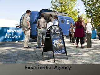 Experiential Agency