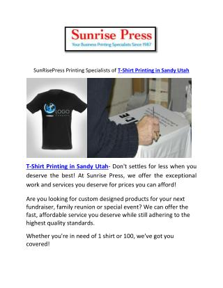 SunRisePress Printing Specialists of T-Shirt Printing in Sandy Utah