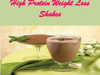 High Protein Weight Loss Shakes