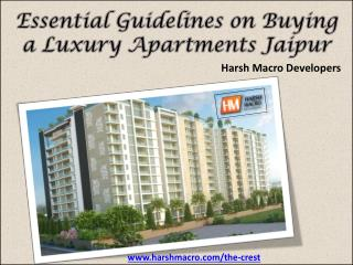 Essential Guidelines on Buying a Luxury Apartments Jaipur