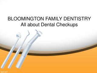 Bloomington Family Dentistry