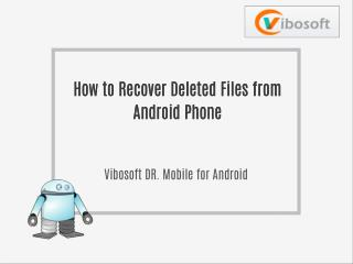 Easy Way to Restore Lost Data from Android Smart Phone