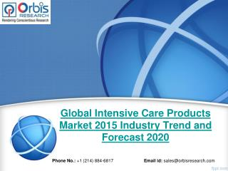 Orbis Research: Global Intensive Care Products Industry Report 2015