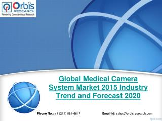 Orbis Research: Global Medical Camera System Industry Report 2015