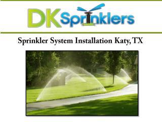 Sprinkler System Installation Katy, TX
